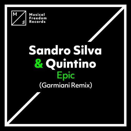 Epic (Garmiani Remix)