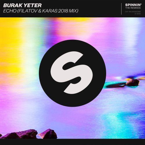 Echo (Filatov & Karas VIP Mix)