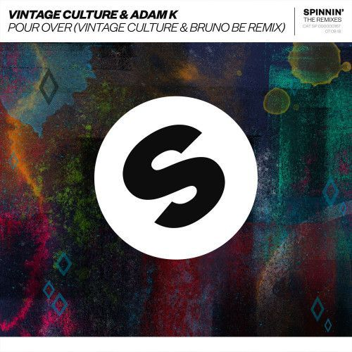 Pour Over (Vintage Culture & Bruno Be Remix)